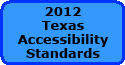 2012 TEXAS ACCESSIBILITY STANDARDS