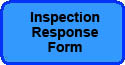 INSPECTION RESPONSE FORM