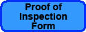 PROOF OF INSPECTION FORM