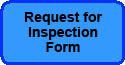 REQUEST FOR INSPECTION FORM
